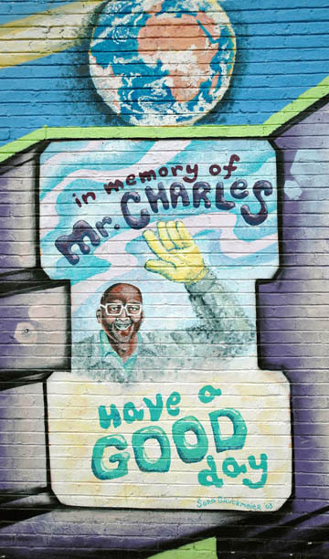 "A fond tribute to the man known as ""Mr. Charles"" figures prominently in the mural that adorns the old Gove Market building at Ashby Avenue and Martin Luther King Jr. Way."