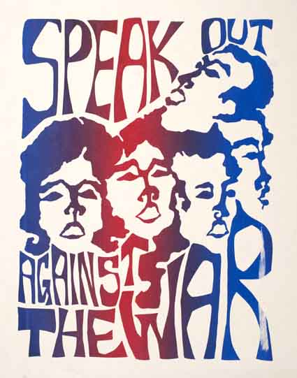 "A vivid ""Speak out Against the War"" poster is one of several
