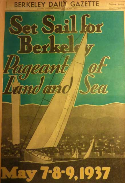 A full-page image in the May 6, 1937 Berkeley Daily Gazette publicized the three daylong extravagant dedication of Berkeley's Aquatic Park.