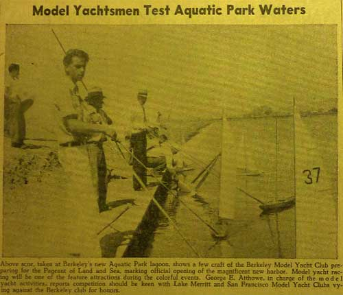Model Yachtsmen sailed miniature boats from a concrete terrace along the edge of the southern basin of Aquatic Park in 1937, as shown in the Berkeley Daily Gazette. Experts declared this to be one of the best model yacht facilities in the country.