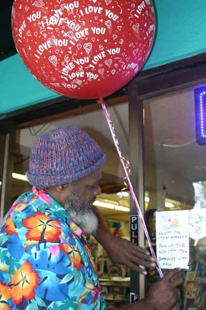 "Balloon artist Don Daniels, of Paper Plus on San Pablo Avenue, posts a sign on the store window: ""Nobody can be uncheered with a balloon … except the City of Berkeley."""